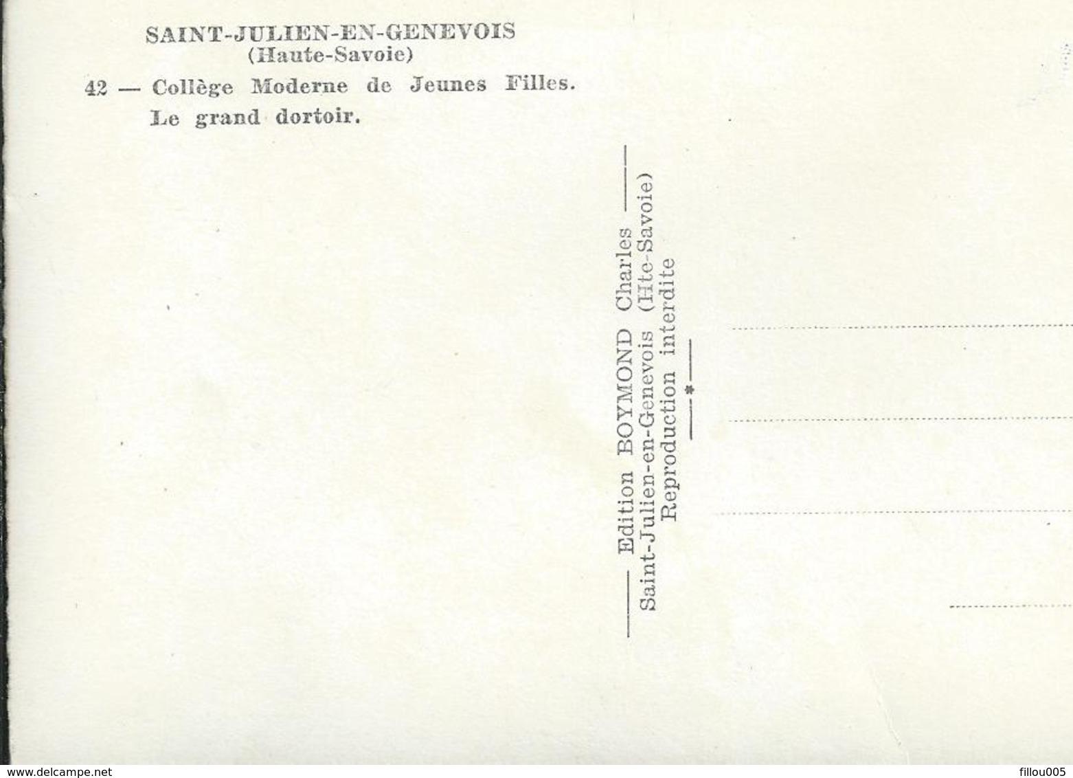 74 ST- JULIEN EN- GENEVOIS  (HAUTE-SAVOIE)  COLLEGE DE JEUNES FILLES. LE GRAND DORTOIR...C3184 - Saint-Julien-en-Genevois