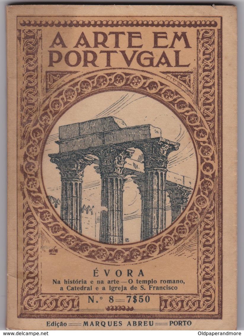 PORTUGAL - A ARTE EM PORTUGAL - ÉVORA - Bücher, Zeitschriften, Comics