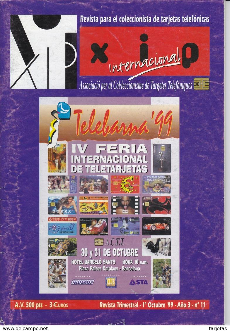 REVISTA XIP Nº11  DEL MES DE OCTUBRE DEL AÑO 1999 - Kataloge & CDs