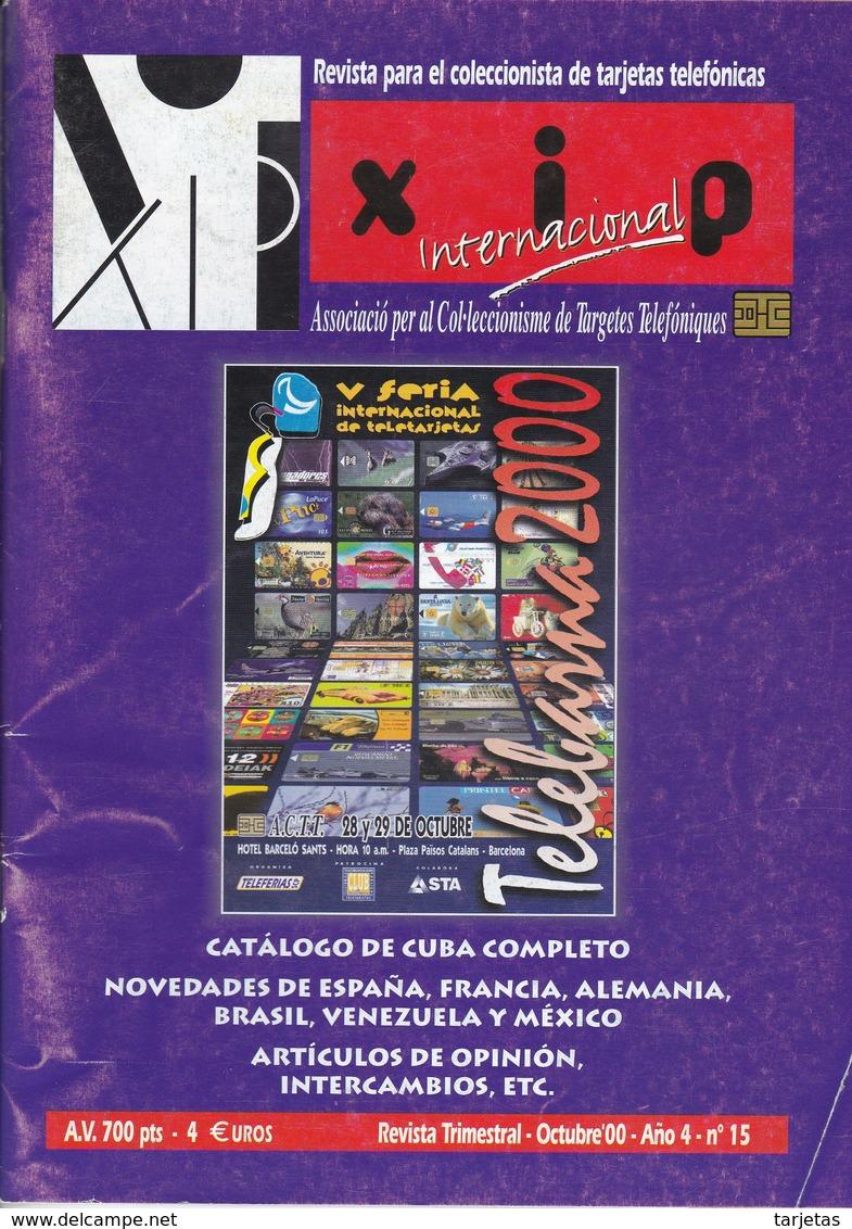REVISTA XIP Nº15  DEL MES DE OCTUBRE DEL AÑO 2000 - CATALOGO DE CUBA - Telefonkarten