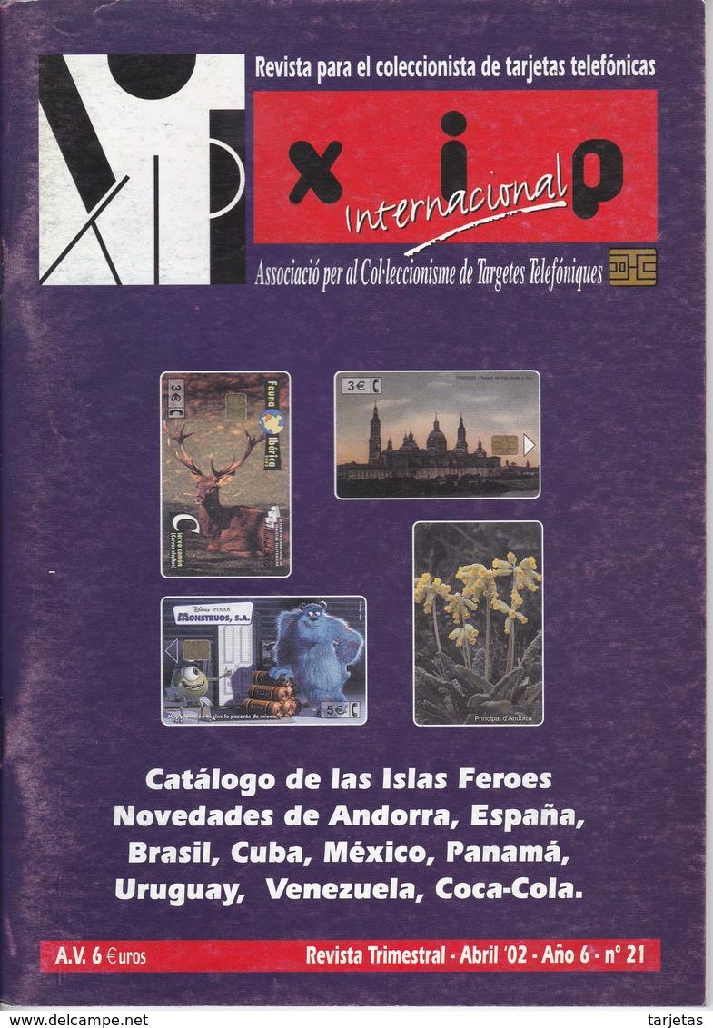 REVISTA XIP Nº21  DEL MES DE ABRIL DEL AÑO 2002 - CATALOGO DE LAS ISLAS FEROE - Tarjetas Telefónicas