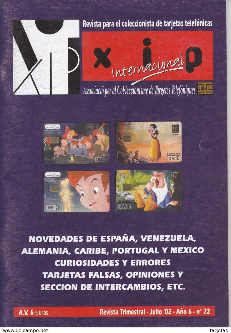 REVISTA XIP Nº22  DEL MES DE JULIO DEL AÑO 2002 - Telefonkarten
