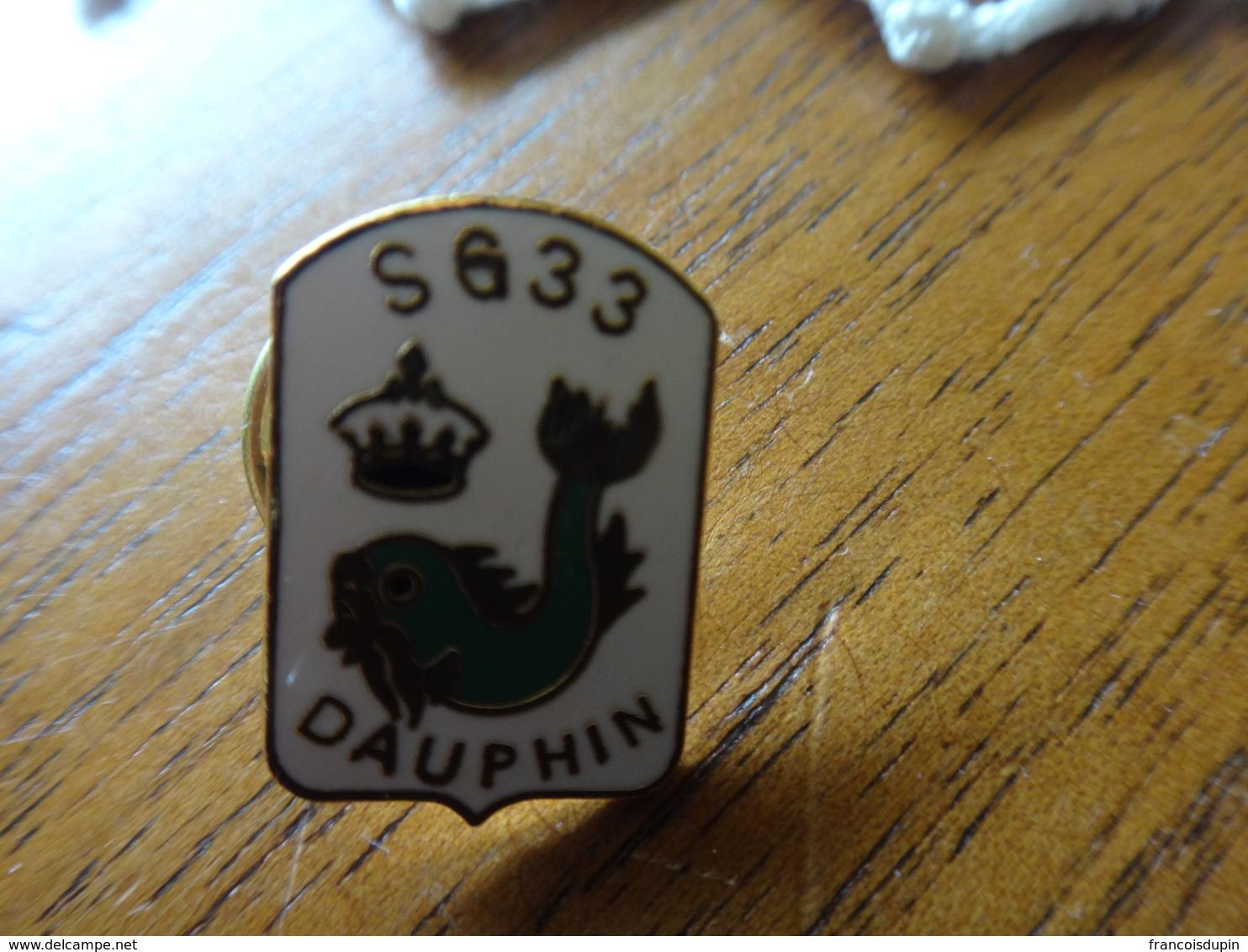 """Très Rare Pin's Du Sous Marin """" Le Dauphin"""" - Militaria"""