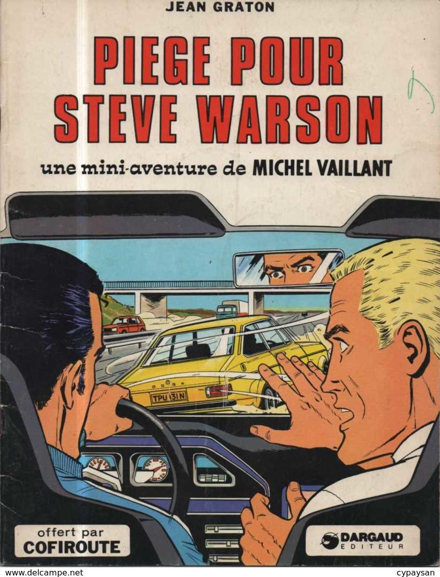 MICHEL VAILLANT Piège Pour Steve Warson   RARE EO BE DARGAUD  01/1976 OFFERT PAR COFIROUTE  Graton, Jean (BI1) - Michel Vaillant