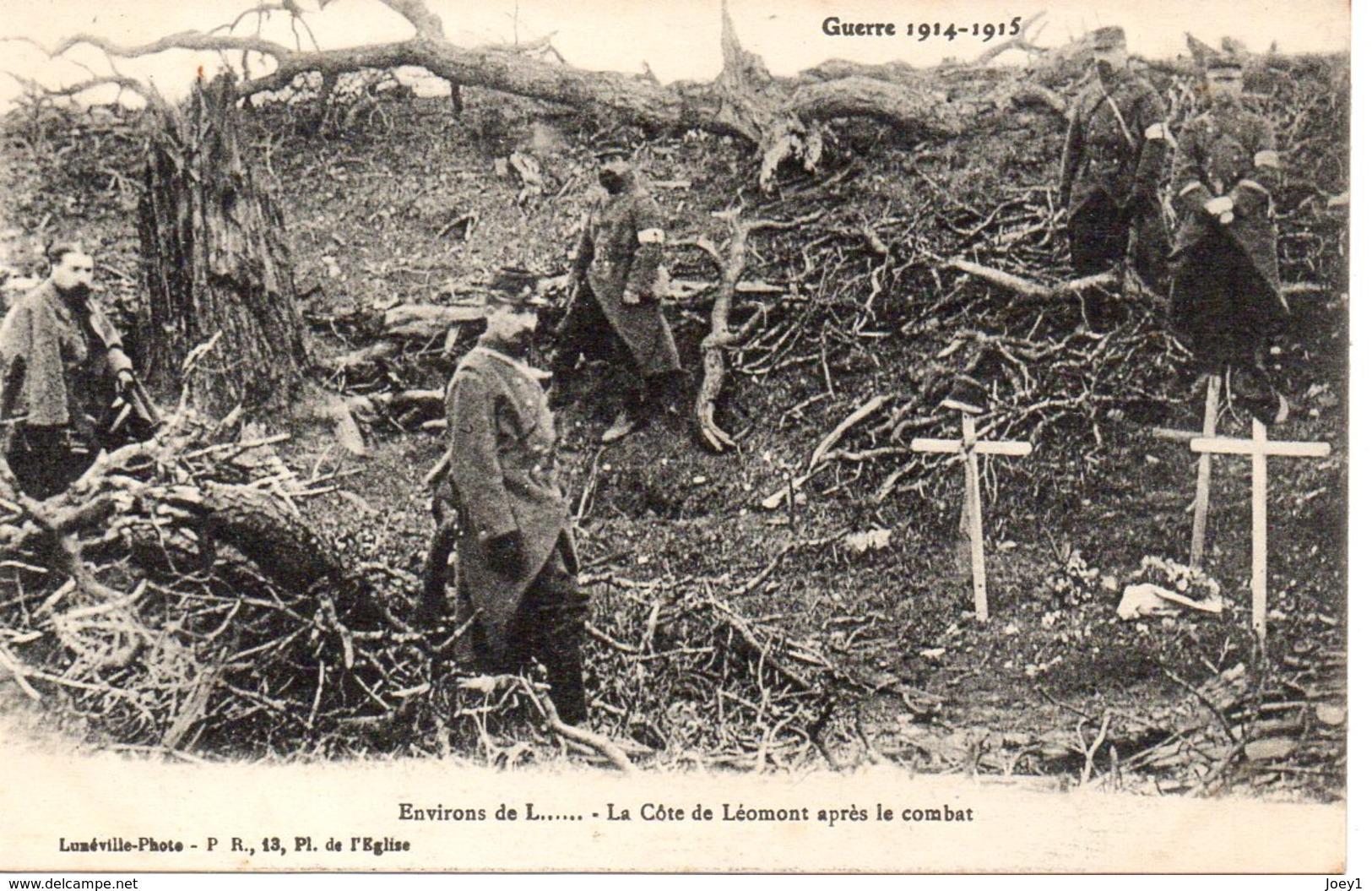 Cpa  La Guerre 1914-18  Environ De Lunéville La Côte De Léomont Après Le Combat. - War 1914-18