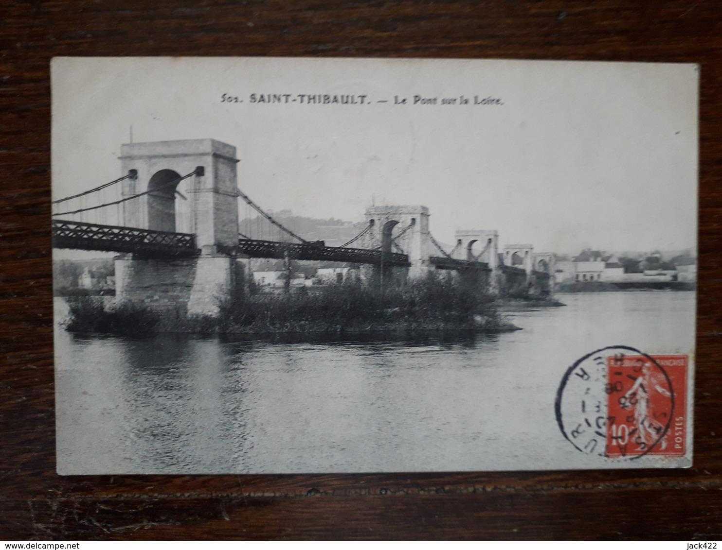 L19/381 Saint Thibault. Le Pont Sur La Loire - Autres Communes