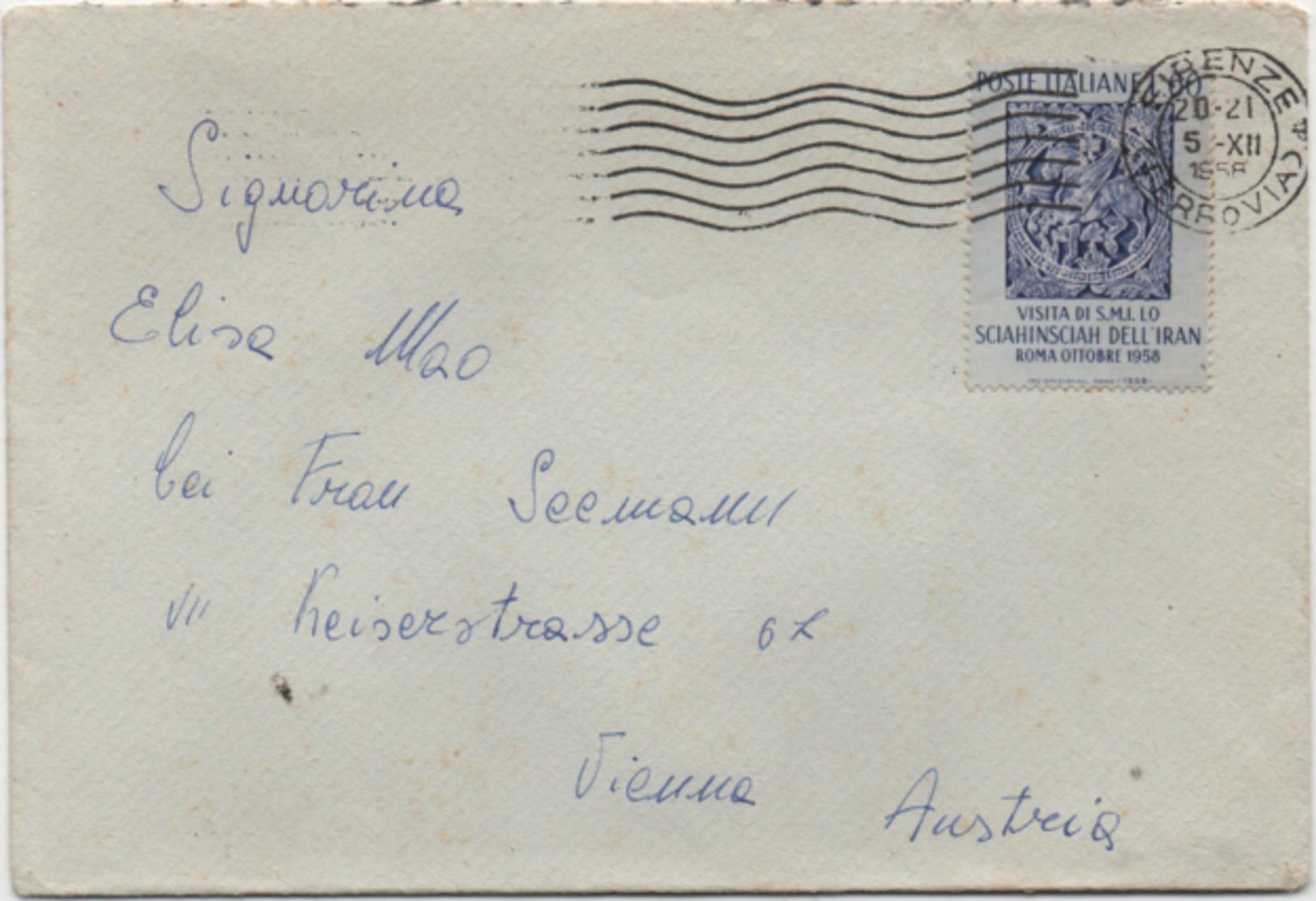 Visita Scià Di Persia 1958 £. 60 Su Busta Con Annullo Firenze 05.12.1958 - 1946-.. République