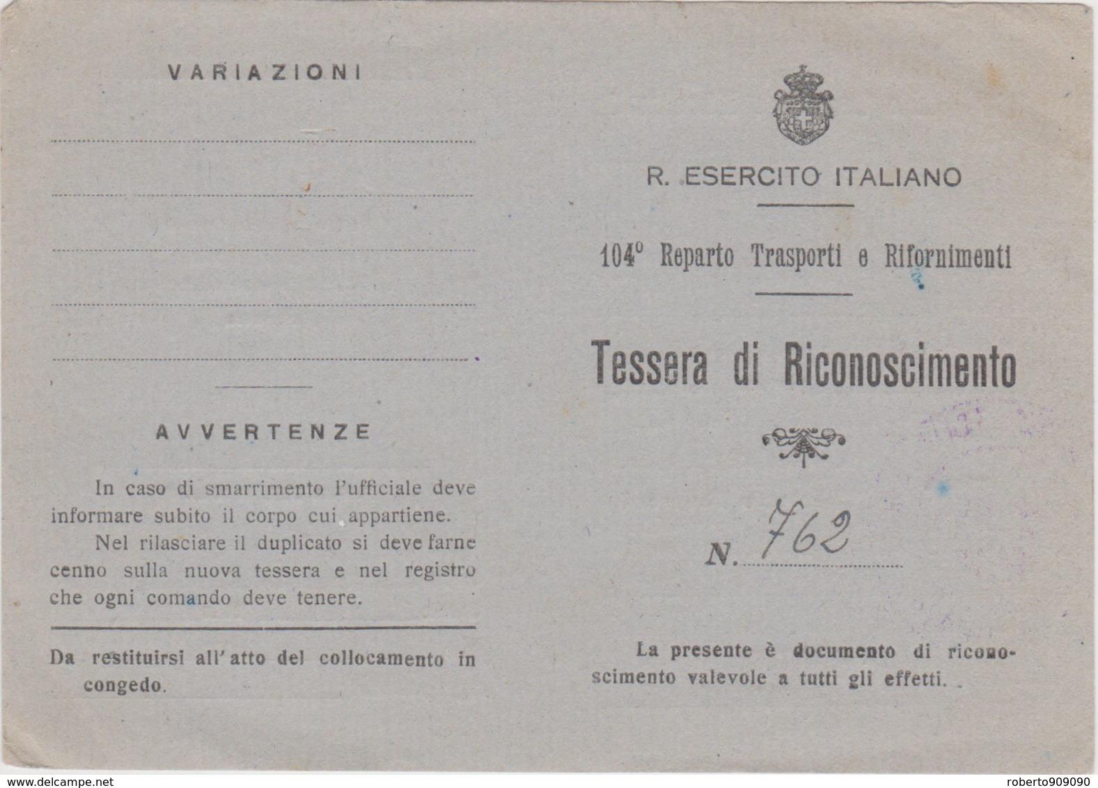 1944 Circa R ESERCITO ITALIANO Tessera Riconoscimento Rilasciata A Soldato Del104 Reparto Trasporti E Rifornimenti - 1900-44 Vittorio Emanuele III