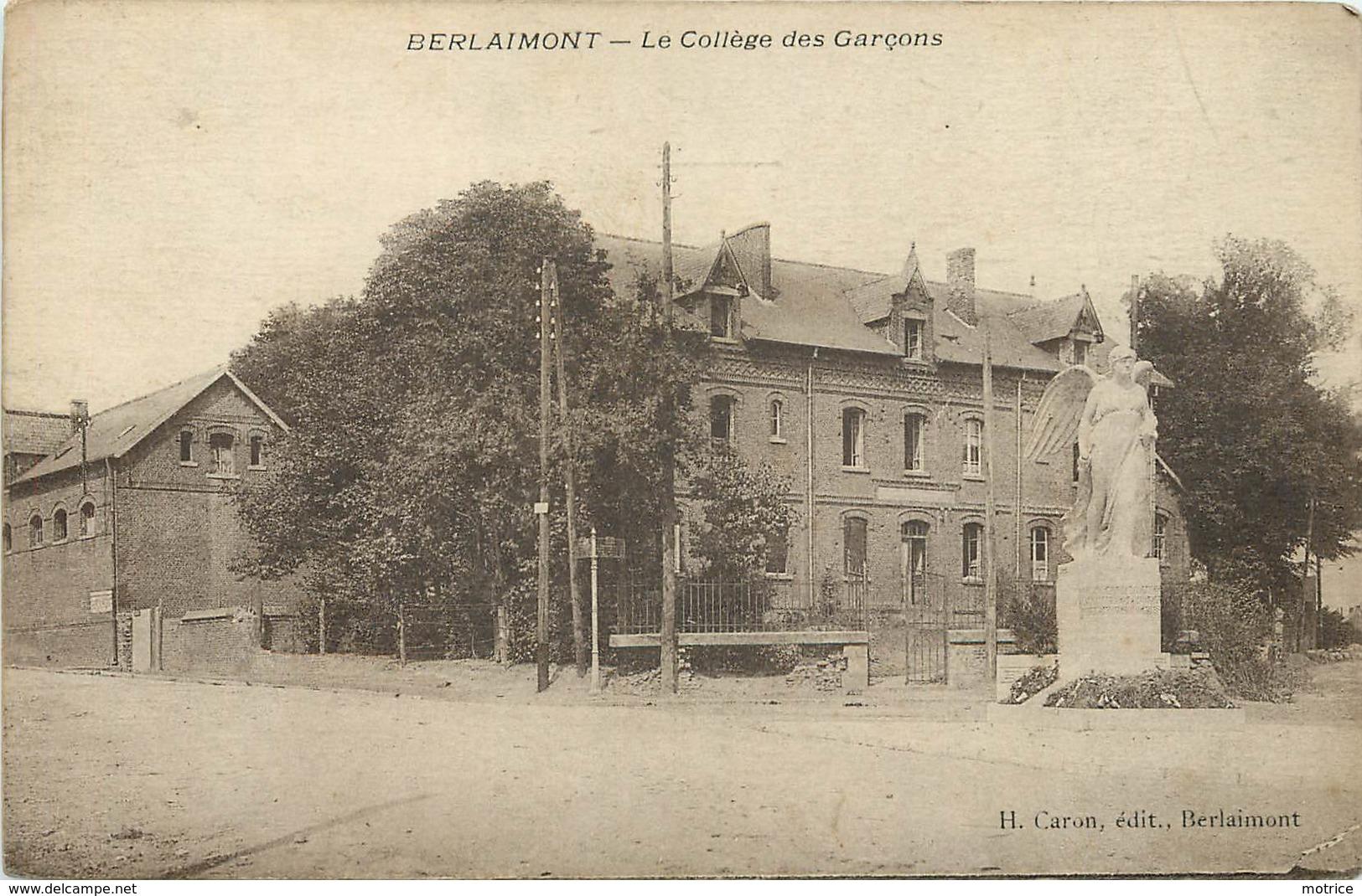 BERLAIMONT - Le Collège Des Garçons. - France