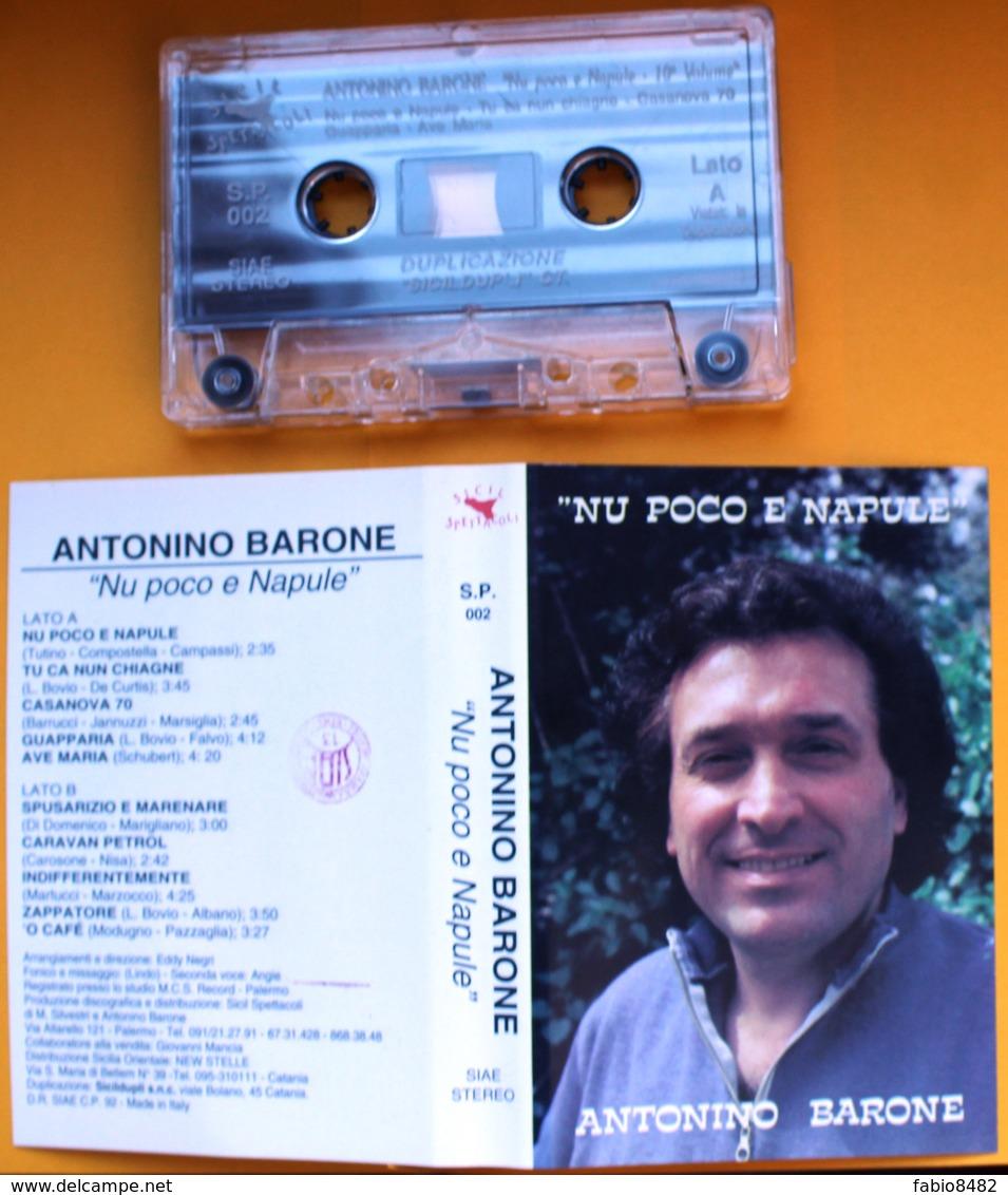 MC MUSICASSETTA ANTONINO BARONE - NU POCO E NAPULE Etichetta SICILSPETTACOLI S.P. 002 - Audio Tapes