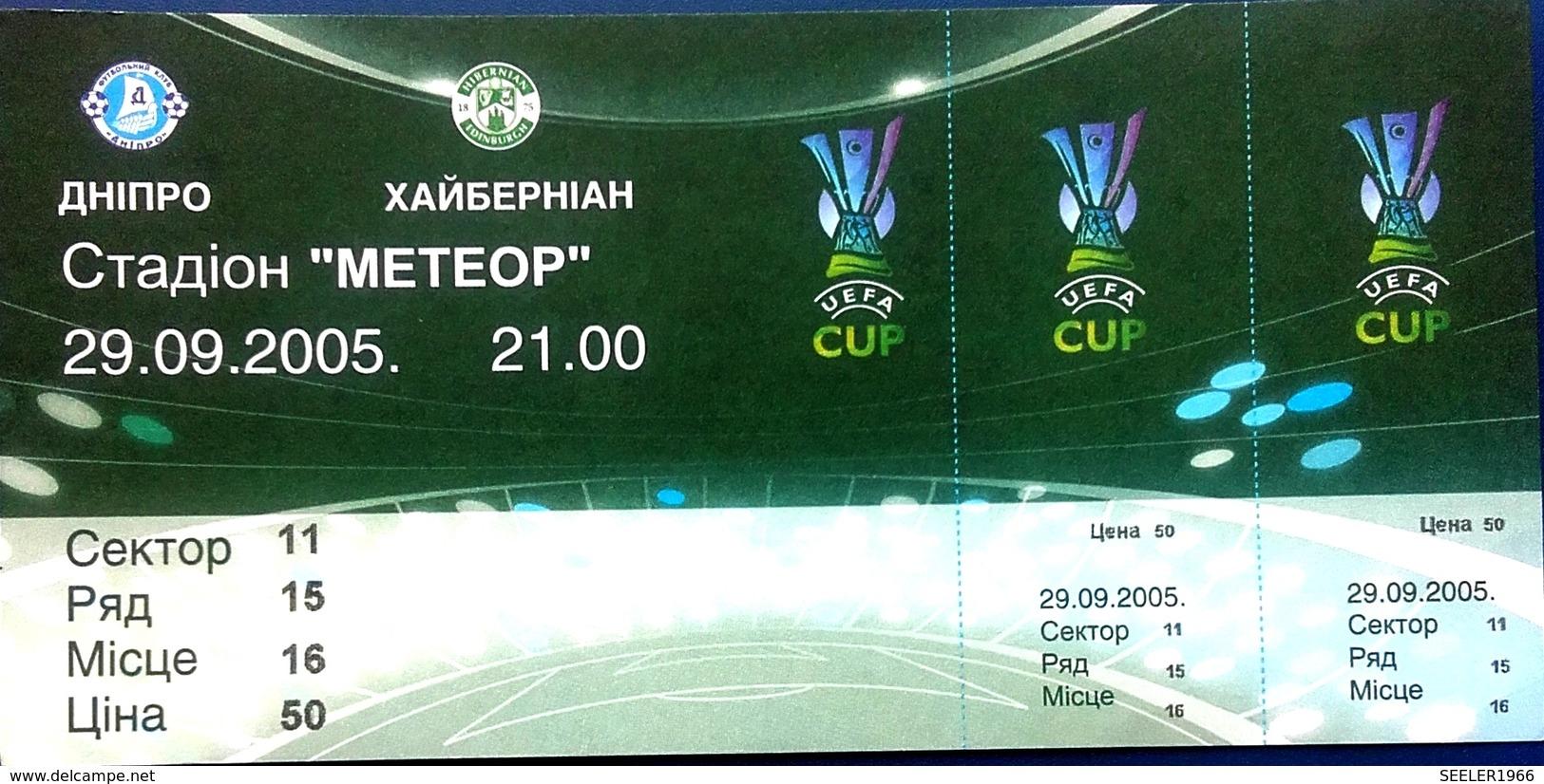 Football Tickets -  F.C.  DNIPRO V  HIBERNIAN F.C. , 2005 , EURO - CUP. - Tickets D'entrée