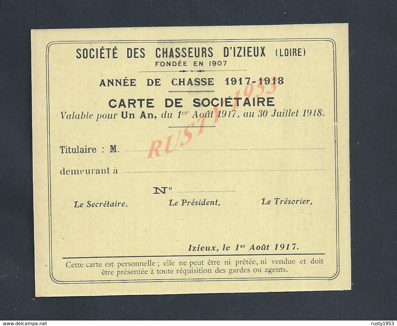 CATE DE SOCIÈTAIRE VIERGE SOCIÉTÉ DES CHASSEURS D IZIEUX ANNÉE DE CHASSE 1917/18 : - Autres