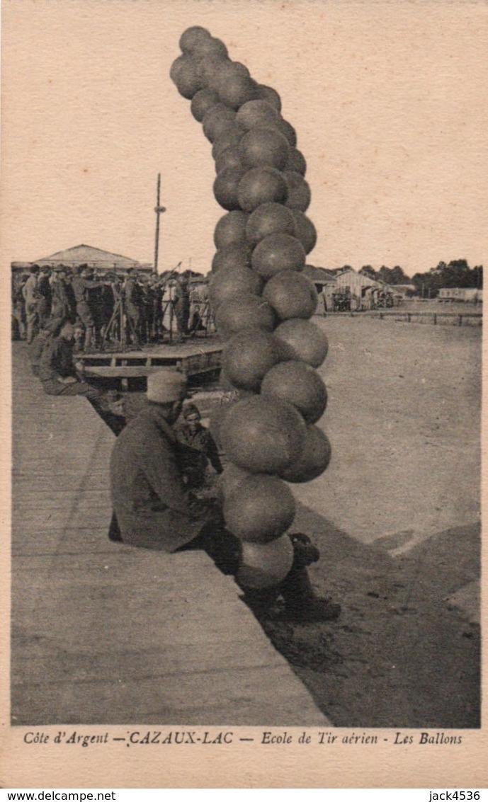 Carte Postale Ancienne Issu De Carnet - Dép. 33 - CAZAUX - LAC - école De Tir Aérien . Les Ballons - France