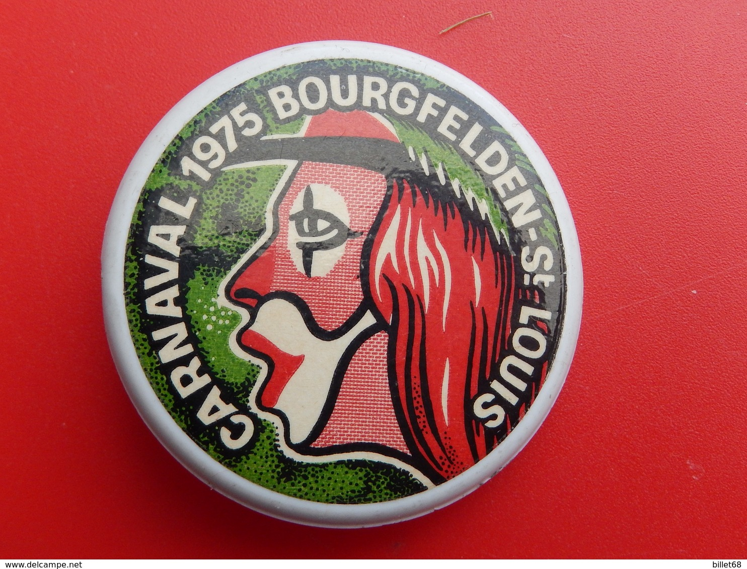 Broche Insigne -  Carnaval De  Saint Louis  Bourgfelden  - Haut Rhin 68 - 1975 - Carnaval