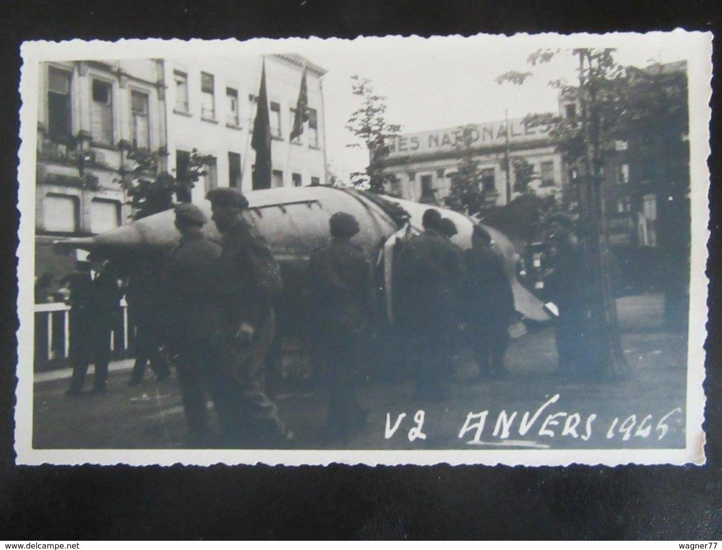 Fotokarte V2 Vliegende Bom - Raket - Antwerpen / Anvers 1945 - Weltkrieg 1939-45