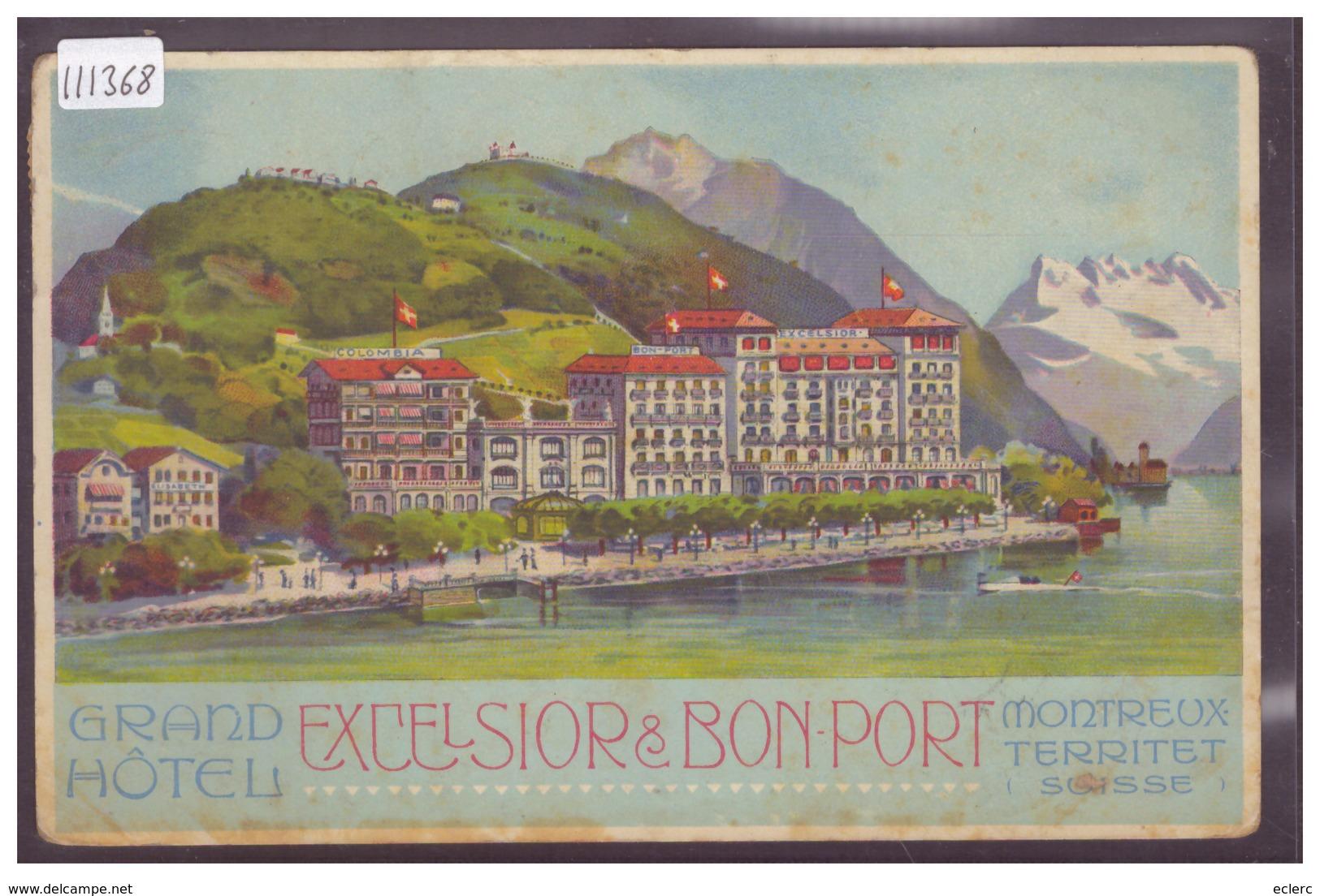 DISTRICT DE VEVEY - MONTREUX TERRITET - HOTEL EXCELSIOR ET BON PORT - LITHO - TB - VD Vaud