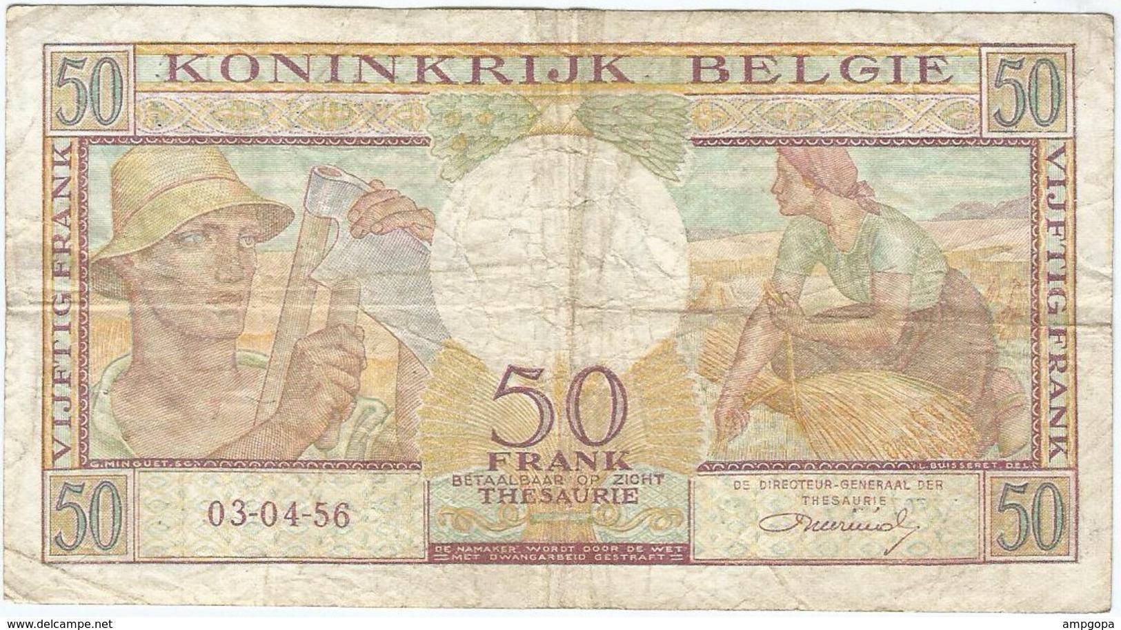 Bélgica - Belgium 50 Francs 3-4-1956 Pk 133 B Firma Williot Ref 3287-8 - [ 2] 1831-... : Reino De Bélgica