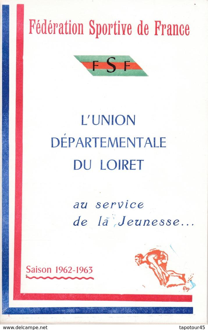 (C 3) Annuaire F S F Du Loiret 1962/1963  (30 Pages Format B 5) - Sports