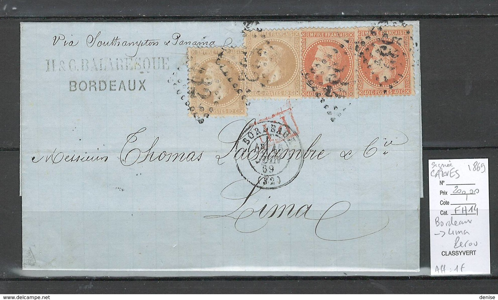 Lettre - Bordeaux à LIMA - Pérou  Via Panama  - SIGNE CALVES -1869 - 1849-1876: Période Classique