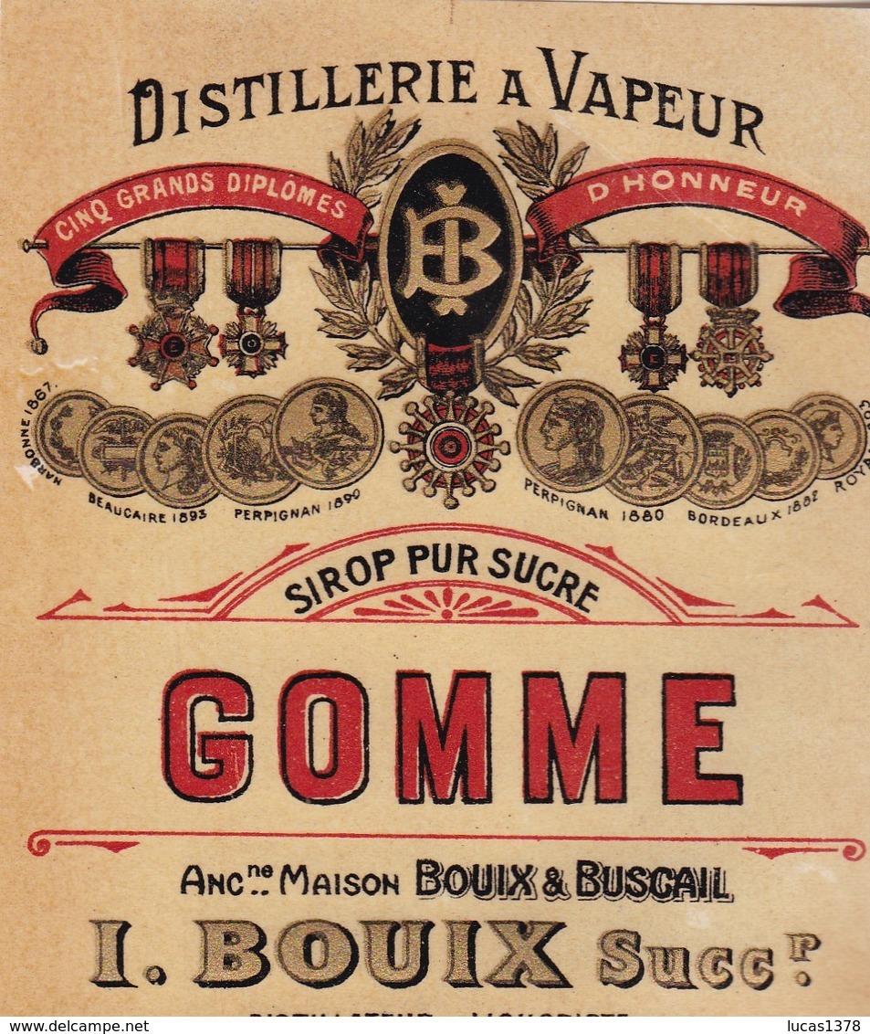 PERPIGNAN / BOUIX /GOMME PUR SUCRE / DISTILLERIE A VAPEUR - Etiquettes