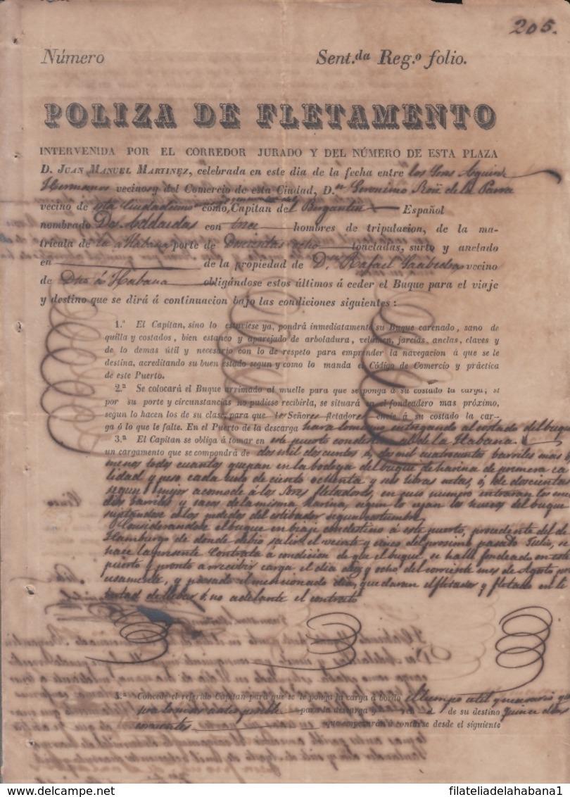 E6282 SPAIN POLIZA DE FLETAMIENTO SHIP DOS ADELAIDAS TO HAVANA. - Documentos Históricos
