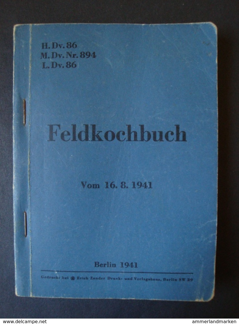 Feldkochbuch Vom 16.8.1941, 124 Seiten Mit Anhang, RAR !! - Bücher