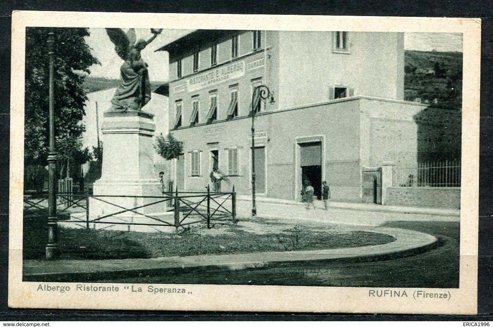 CARTOLINA - CV2664 RUFINA (Firenze FI) Albergo Ristorante La Speranza, FP,  Viaggiata 1932 Per Lodi, Affrancata Con 30 C - Firenze