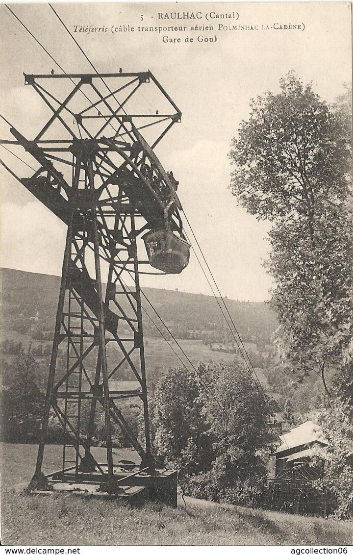 *RAULHAC. TELEFERRIE. GARE DE GOUL - Other Municipalities