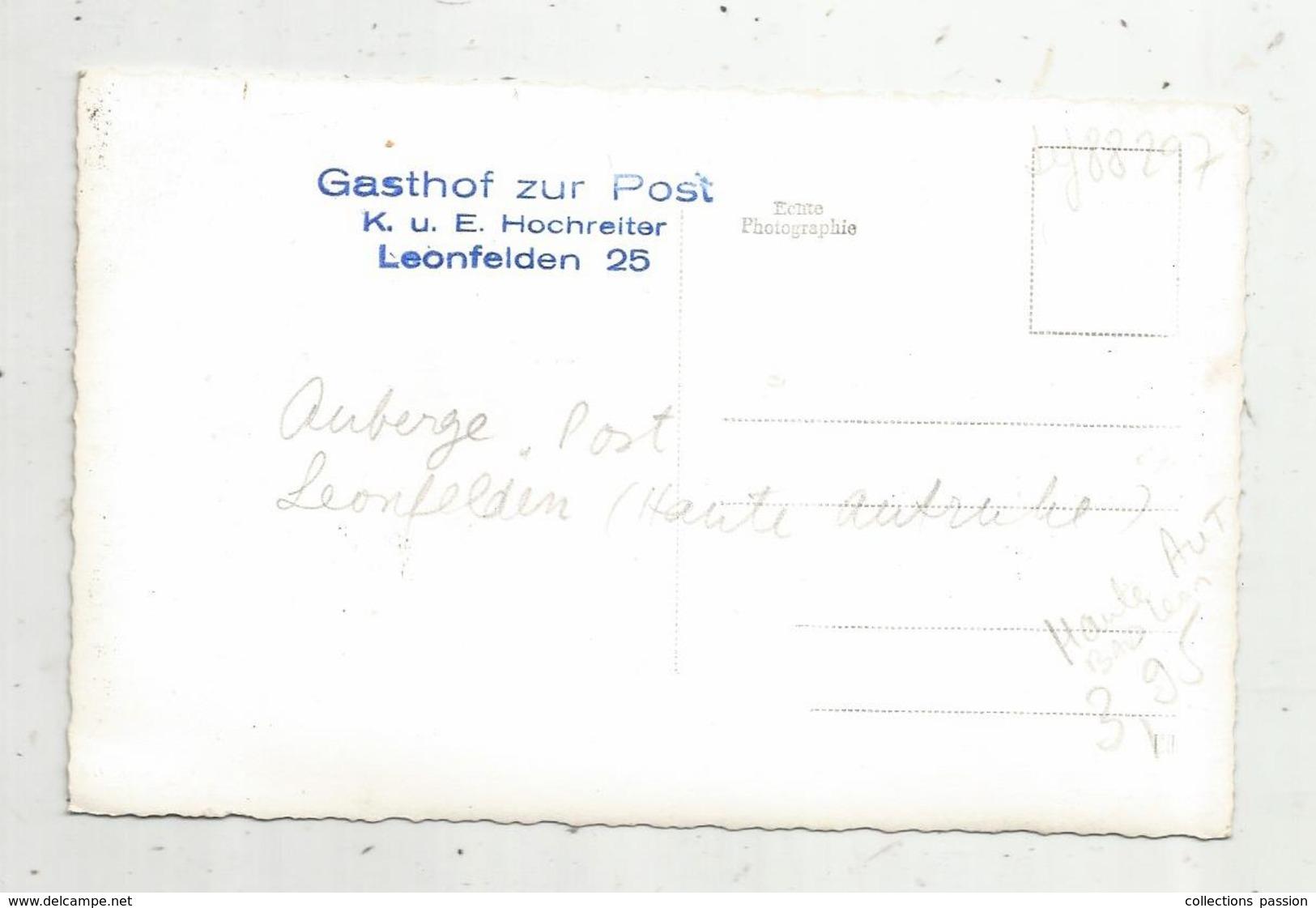 Cp , Carte Photo , Gasthof Zur Post , LEONFELDEN ,auberge Post ,2 Scans - Bad Leonfelden