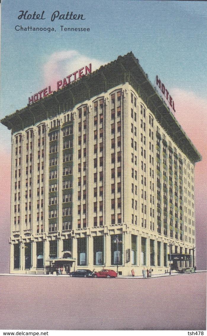 ETATS-UNIS--TENNESSEE---CHATTANOOGA--hôtel PATTEN--voir 2 Scans - Chattanooga