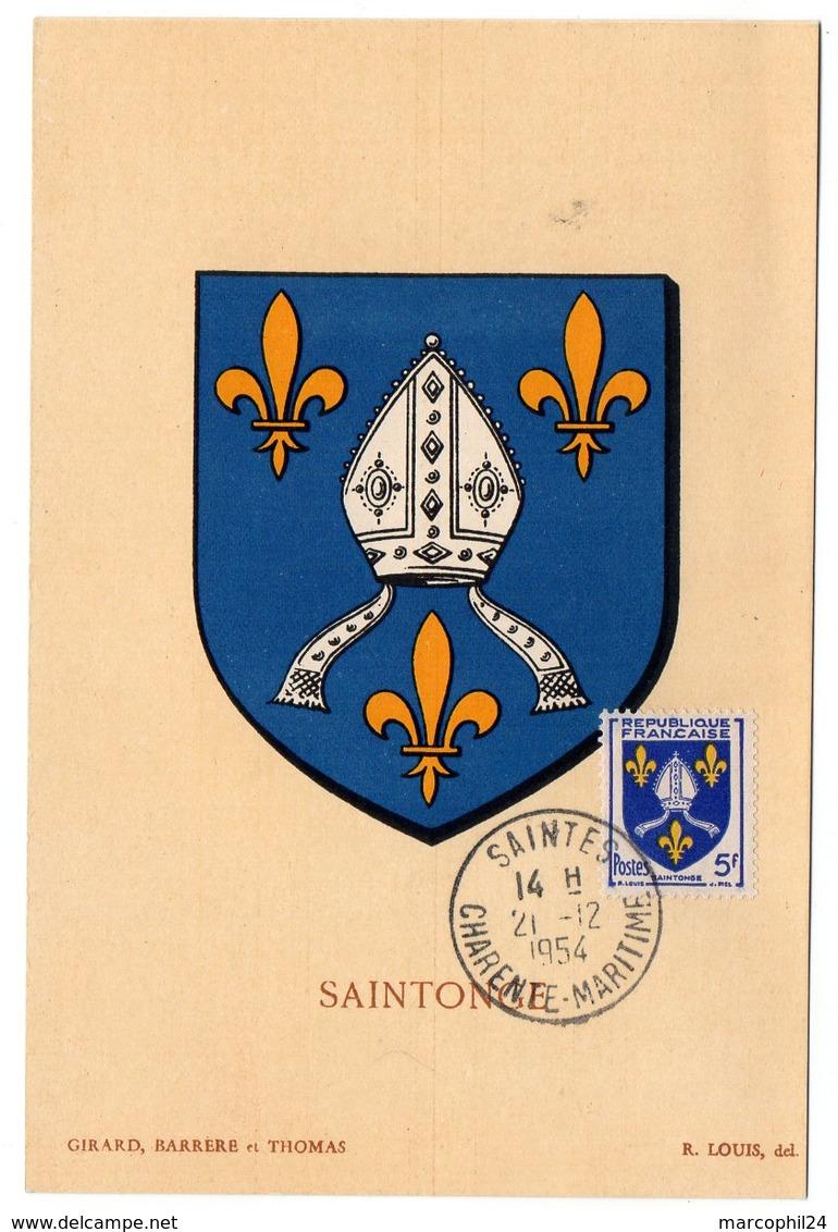 HERALDIQUE = 17 SAINTES 1954 = CARTE MAXIMUM  Illustrée D' ARMOIRIES + N° Yvt 1005 SAINTONGE - Maximum Cards