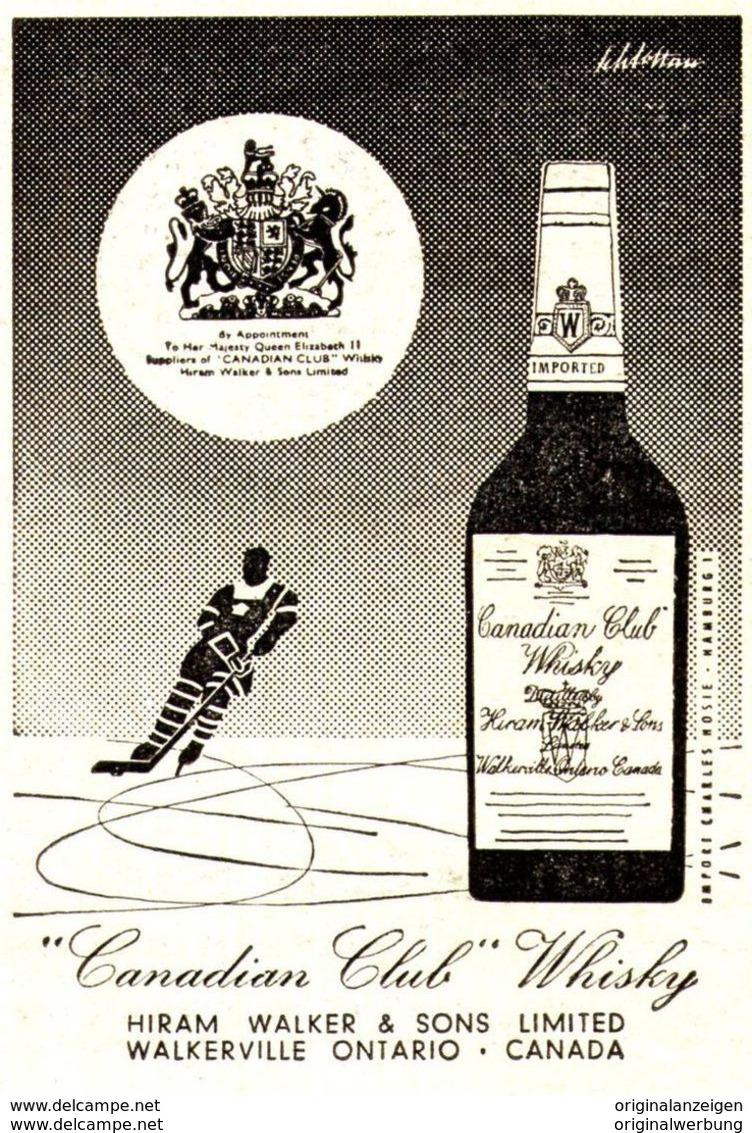 Original-Werbung/ Anzeige 1956 - CANADIAN CLUB WHISKY / MOTIV EISHOCKEY - Ca. 125 X 160 Mm - Werbung