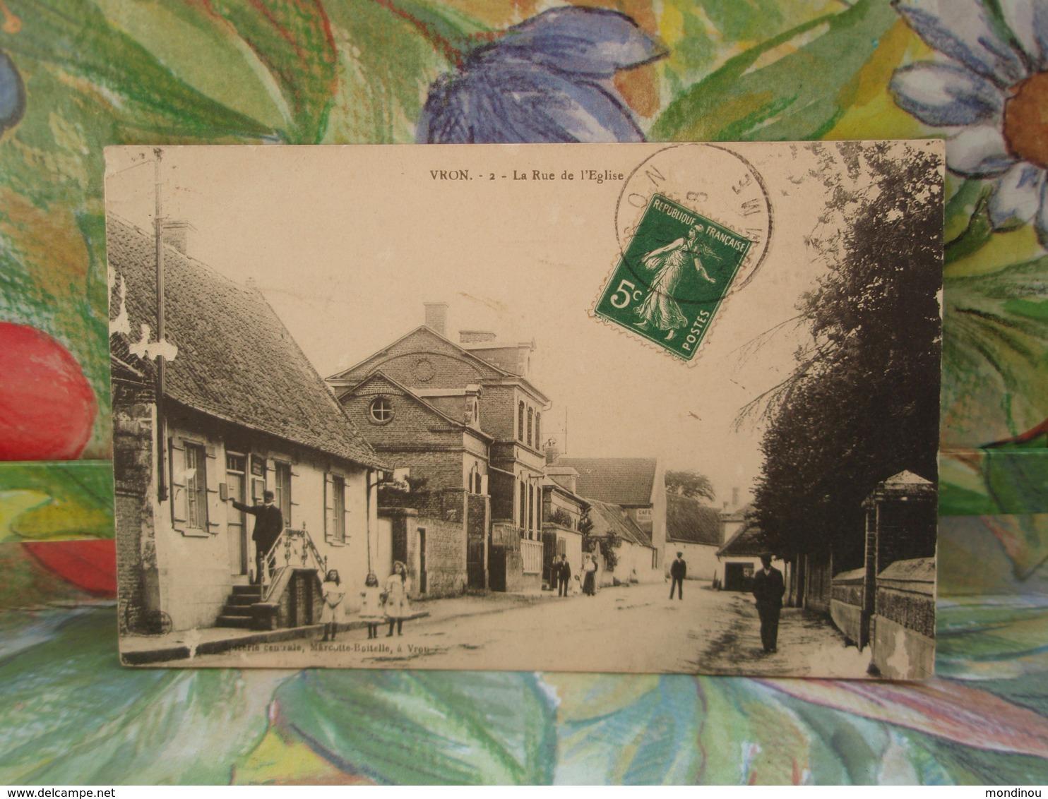 VRON La Rue De L'Eglise.1912 - France