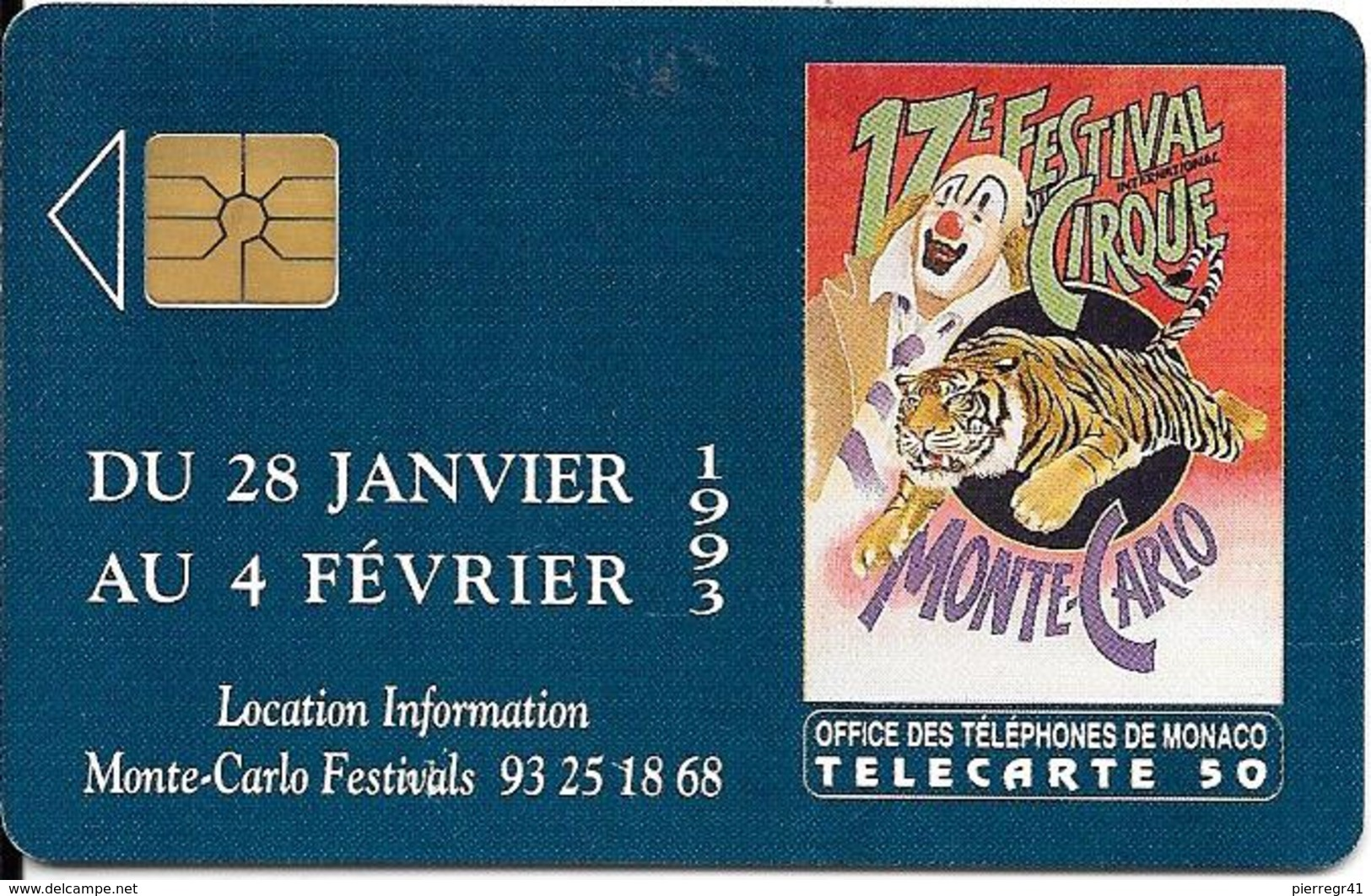 CARTE-PUBLIC-MONACO-50U-MF25-GEMA-S/2eLogo-12/92-17e FESTIVAL Du CIRQUE-UTILISE-V°N°B2B0P0011 / -TBE - Monaco