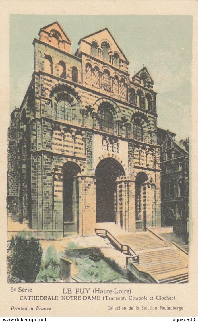 Cp , CARTES , LE PUY (Haute-Loire), CATHÉDRALE NOTRE-DAME (Transept, Coupole Et Clocher) - Cartes