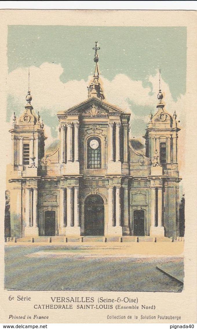 Cp , CARTES ,VERSAILLES (Seine-&-Oise) , CATHÉDRALE SAINT-LOUIS (Ensemble Nord) - Cartes