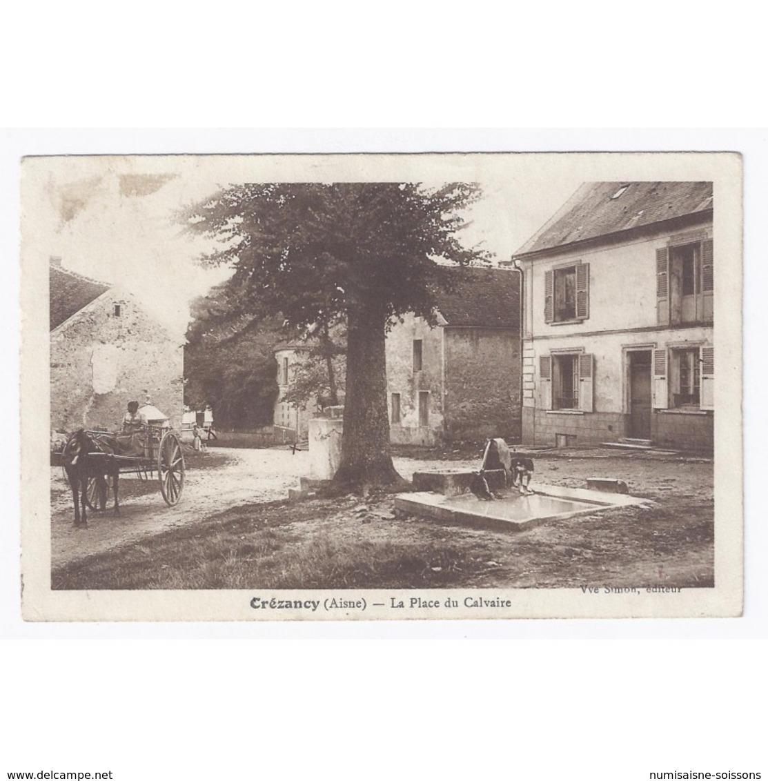 02650 - CREZANCY - LA PLACE DU CALVAIRE - - Autres Communes