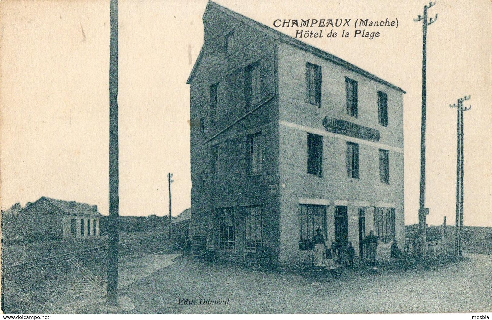 CPA -   CHAMPEAUX (50)  Hotel De La Plage - Proprietaire  L-Dumenil - Gare De Champeaux, Ligne Granville - Sourdeval - France