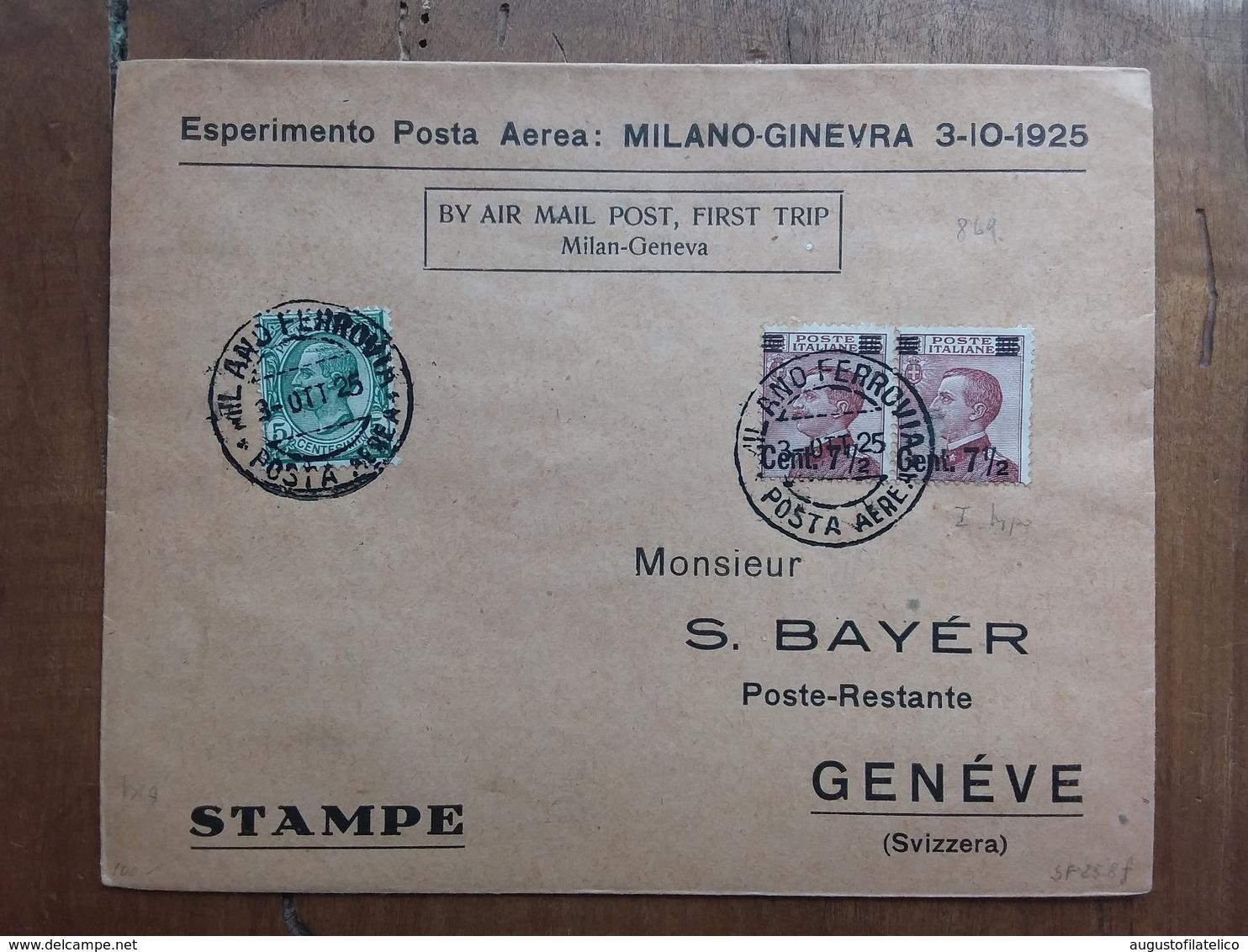 REGNO - Esperimento Di Posta Aerea- 1° Volo Milano-Ginevra 3/10/1925 Con Annullo Arrivo + Spedizione Prioritaria - 1900-44 Victor Emmanuel III