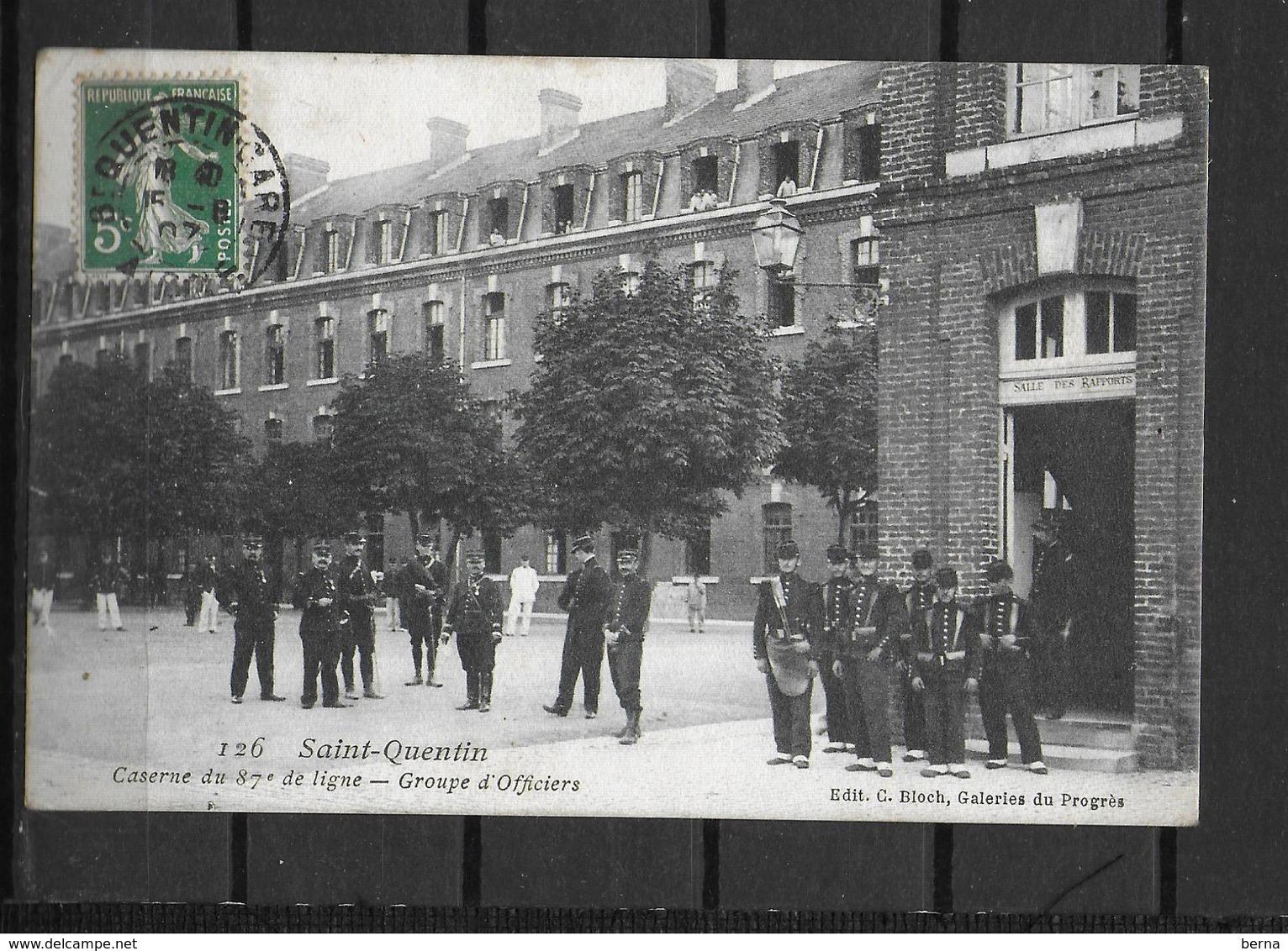 02 SAINT QUENTIN 87IEME DE LIGNE OFFICIERS - Saint Quentin