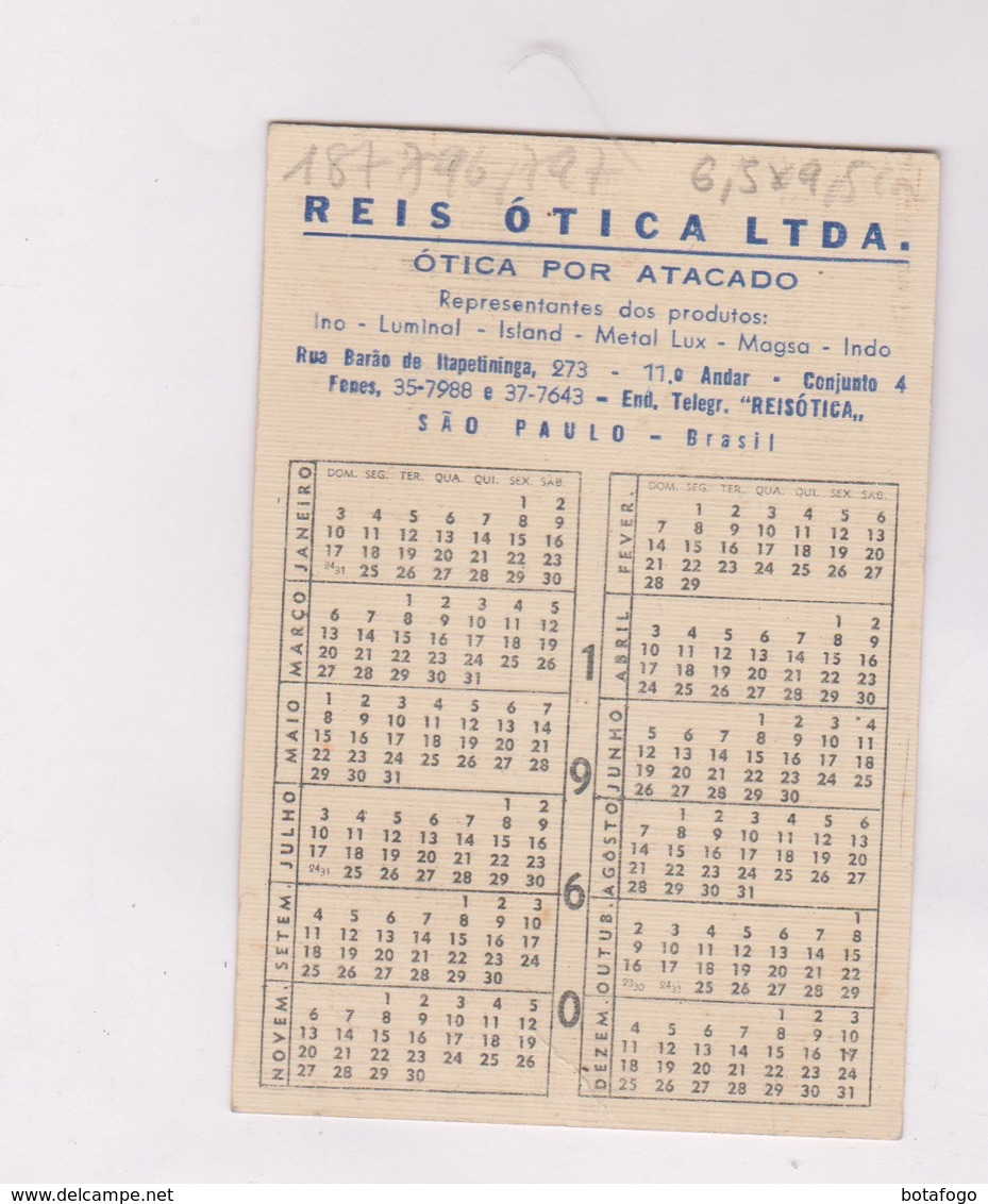 CALENDRIER 1960 , REIS OTICA A SAO PAULO (Bresil) - Tamaño Pequeño : 1941-60