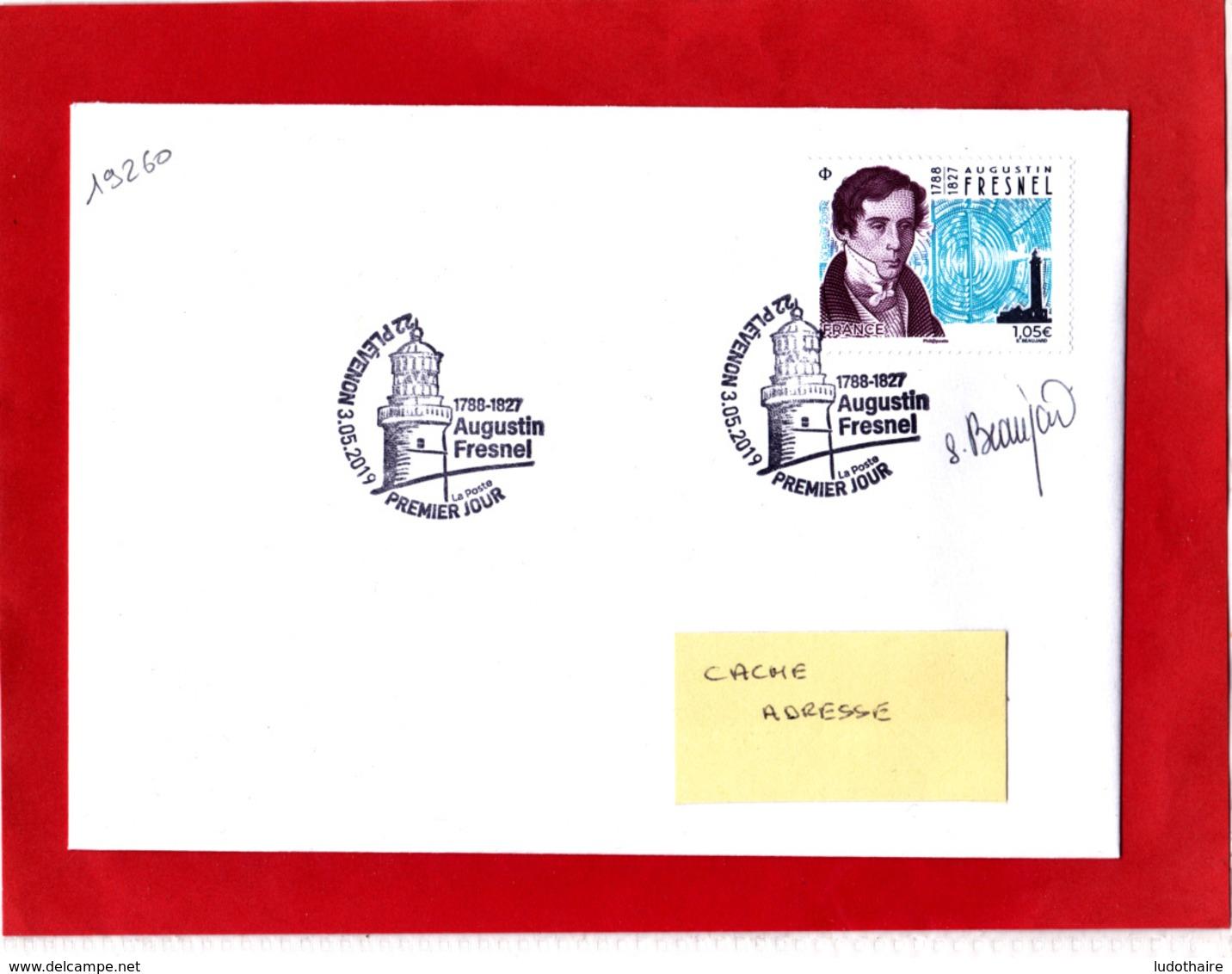 F 2019 / 1.05 €  Augustin Fresnel Obl 1er Jour 03.05.2019 Plévenon 22 Côte D'Armor / Signé Sophie Beaujard / Signature - France