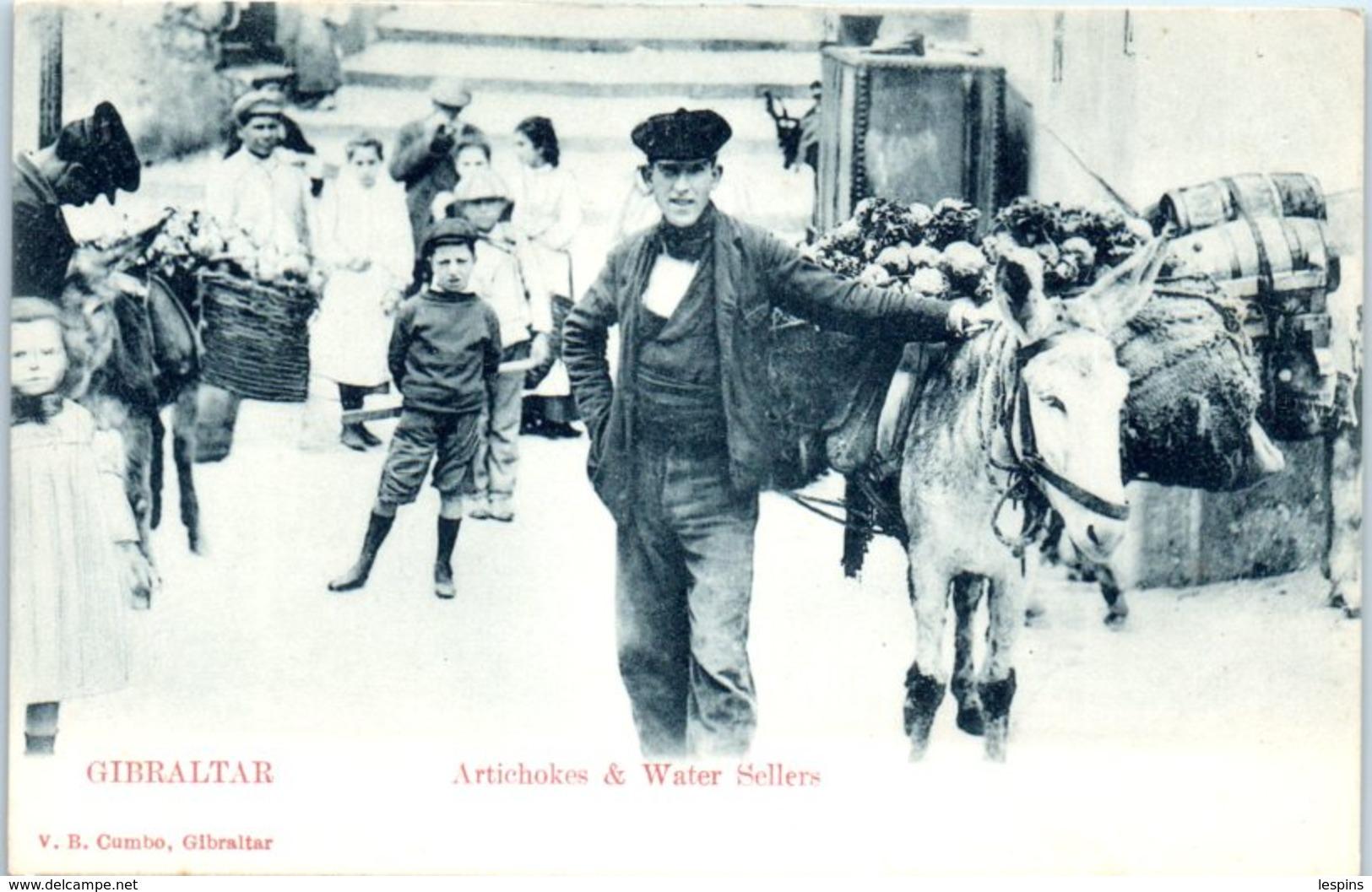 EUROPE -  GIBRALTAR - Artichokes & Water Sellers - Gibraltar