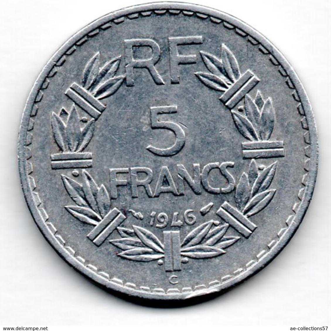 5 Francs 1946 C  -- état  TTB  -  1 Coup Tranche - France