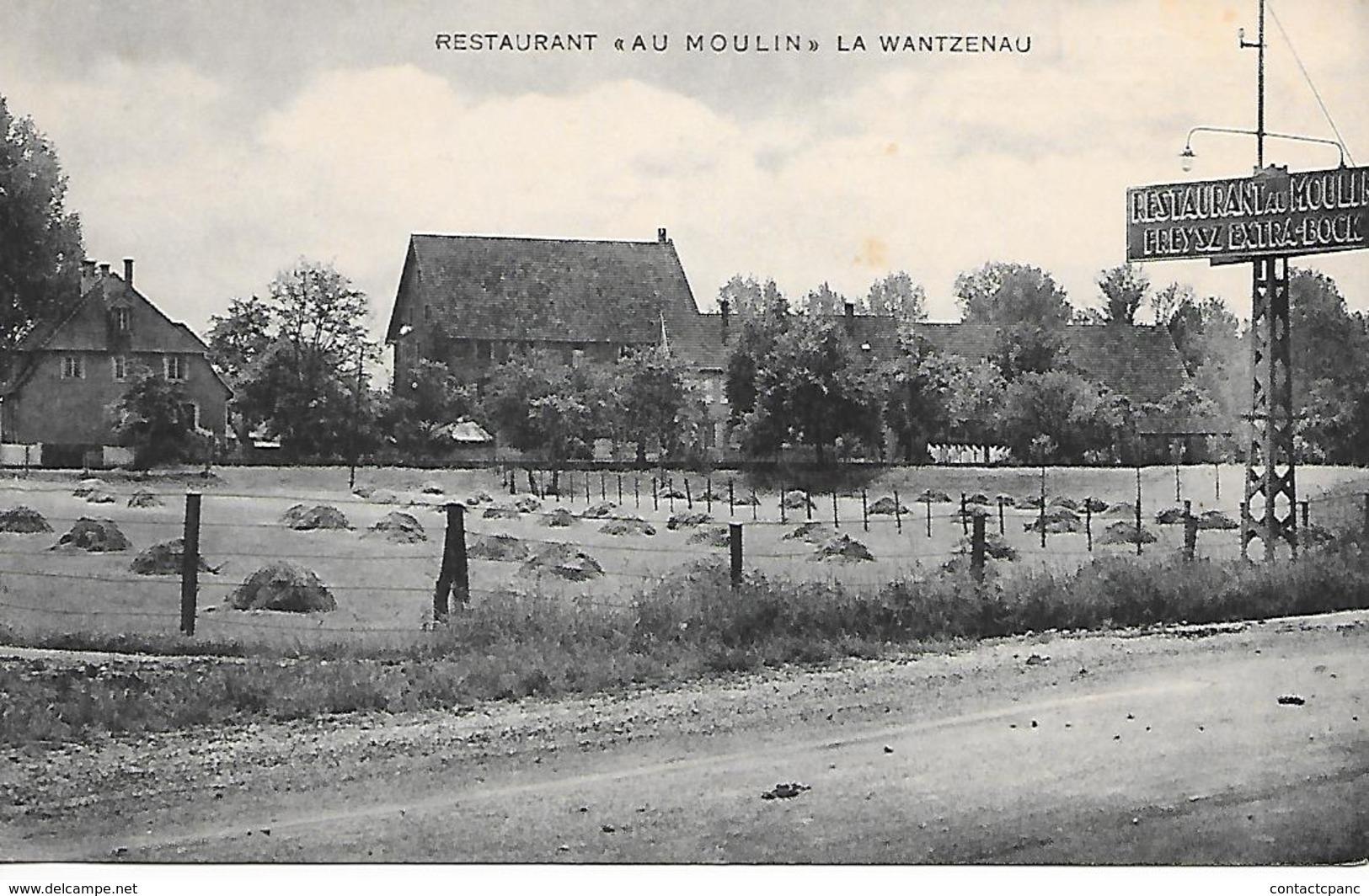 "LA WANTZENAU  ( 67 ) - Restaurant "" Au Moulin "" - Other Municipalities"