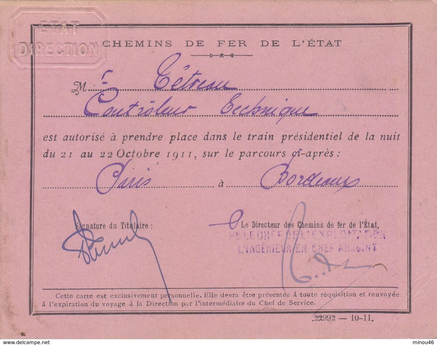 T.RARE LAISSEZ PASSER TRAIN SPECIAL.PRESIDENT DE LA REPUBLIQUE A. FALLIERES.PARIS A BORDEAUX . 21-22/10/1911.T.B.ETAT - Documentos Históricos