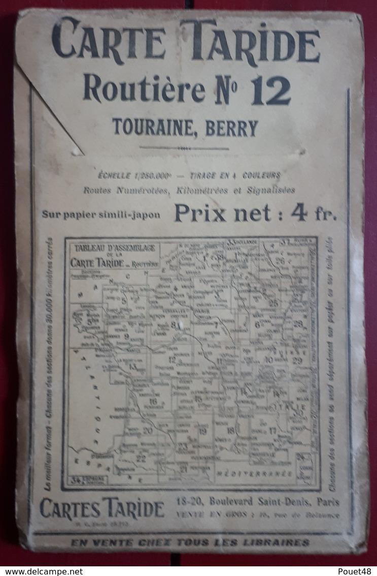 Carte Routière TARIDE - N° 12: Touraine, Berry - Cartes Routières