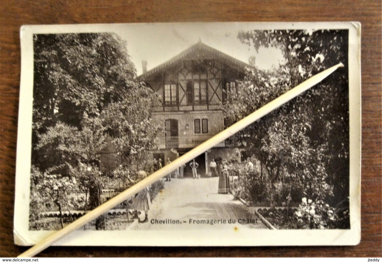 Oude Fotopostkaart 1909   Fromagerie Du Chalet  CHEVILLON  Frankrijk - Auxerre