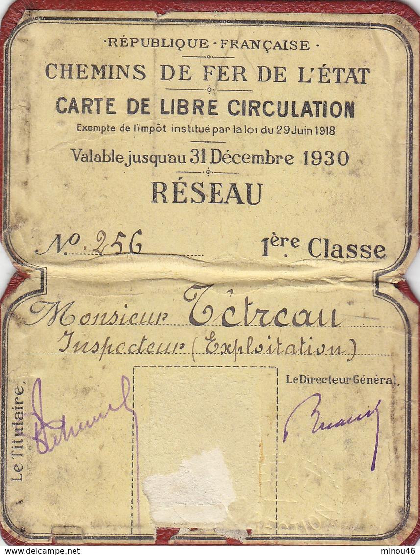 T.RARE CARTE DE LIBRE CIRCULATION RESEAU.1ERE CLASSE.CHEMINS DE FER DE L ETAT.1926 A 1930.BON ETAT .A SAISIR - Transportation Tickets