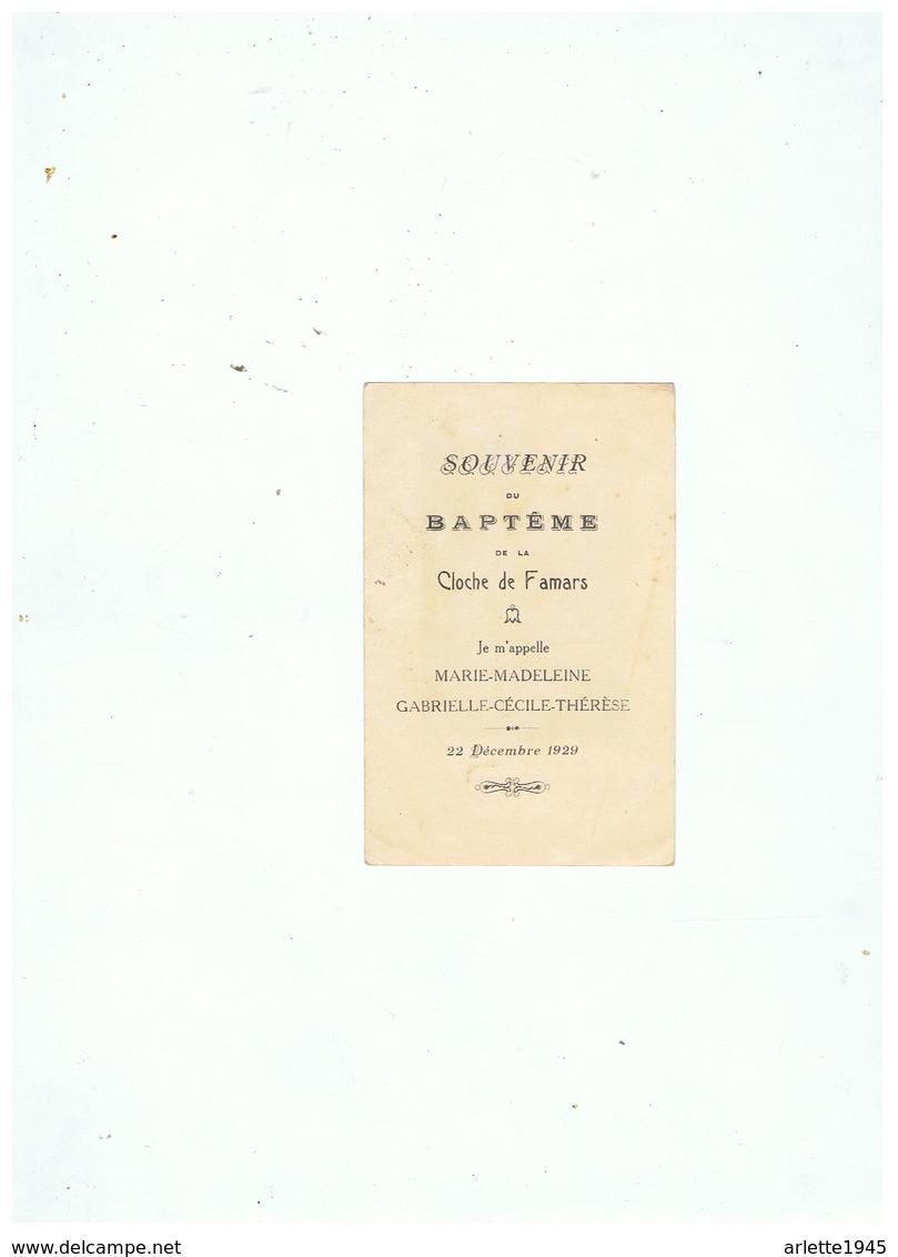 SOUVENIR Du BAPTEME De La CLOCHE DE FAMARS Je M'APPELLE MARIE MADELEINE - GABRIELLE CELINE THERESE 1929 - Images Religieuses
